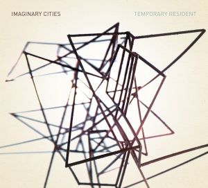 Imaginary Cities - Temporary Resident