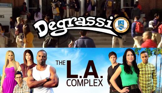 The L.A. Complex Degrassi